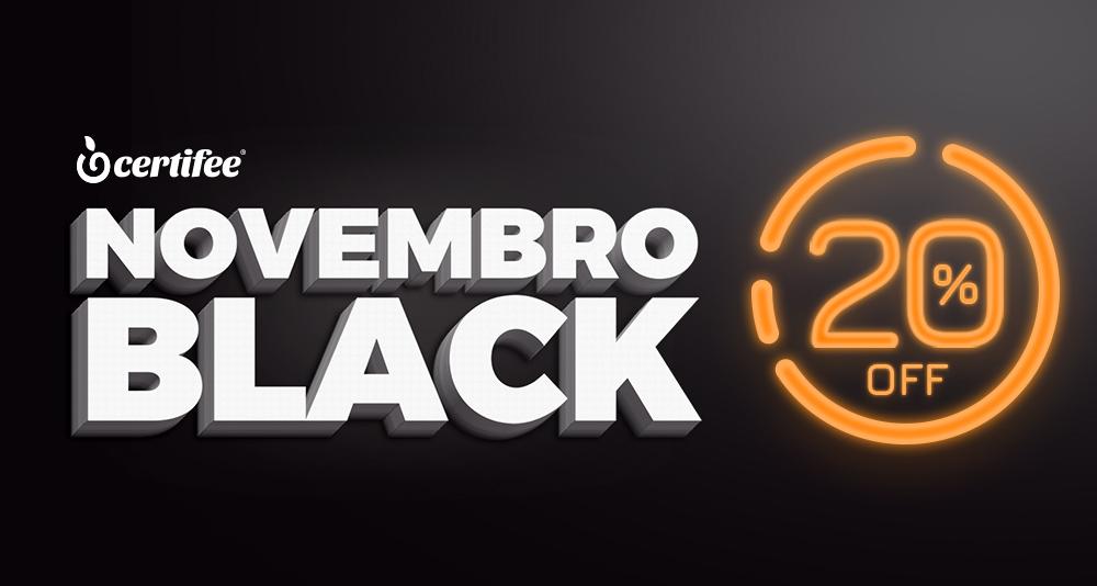 Novembro Black traz desconto de 20% em todos os cursos da Certifee Academia