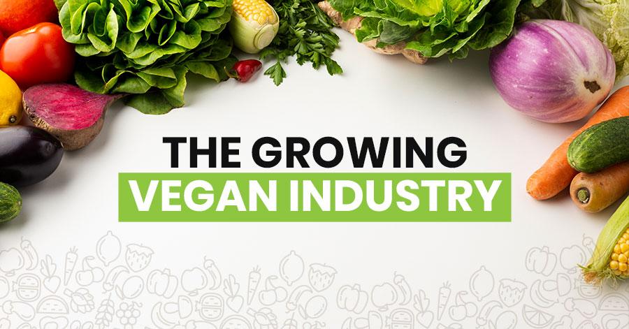 Indústria de Alimentos: O crescimento do mercado Vegano